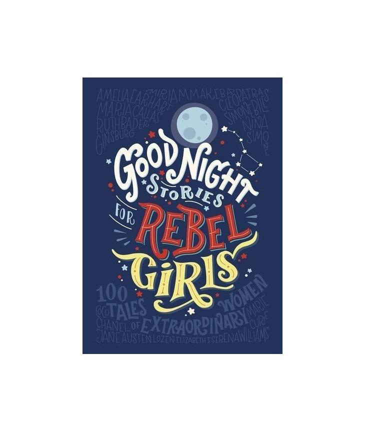 Goodnight Stories for Rebel Girls - Englisch